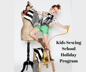 School Holiday Program Kids Sewing Club
